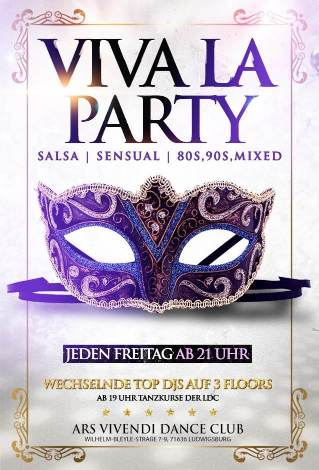VIVA LA PARTY Freitags Salsa / Sensual / 80s90sCharts  jeden Freitag - Workshops/Tanzkurs ab 19:00 Uhr - Puplic-Latin-Dance-Party auf 3 Floors ab 21:00 Uhr  Auf 3 Floors in barocker Atmosphäre gibt es für euch jeden Freitag im Ars Vivendi in Ludwigsburg jede Menge Salsa und einladende Sensualmusic. Auf dem 3. Floor runden wir das Programm mit den kultigsten und Besten Hits von den 80s über die 90s bis heute ab ! 3 Floors mit 3 wöchentlich wechselnde DJs